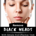 Remove Blackheads With Simple And Effective Trick